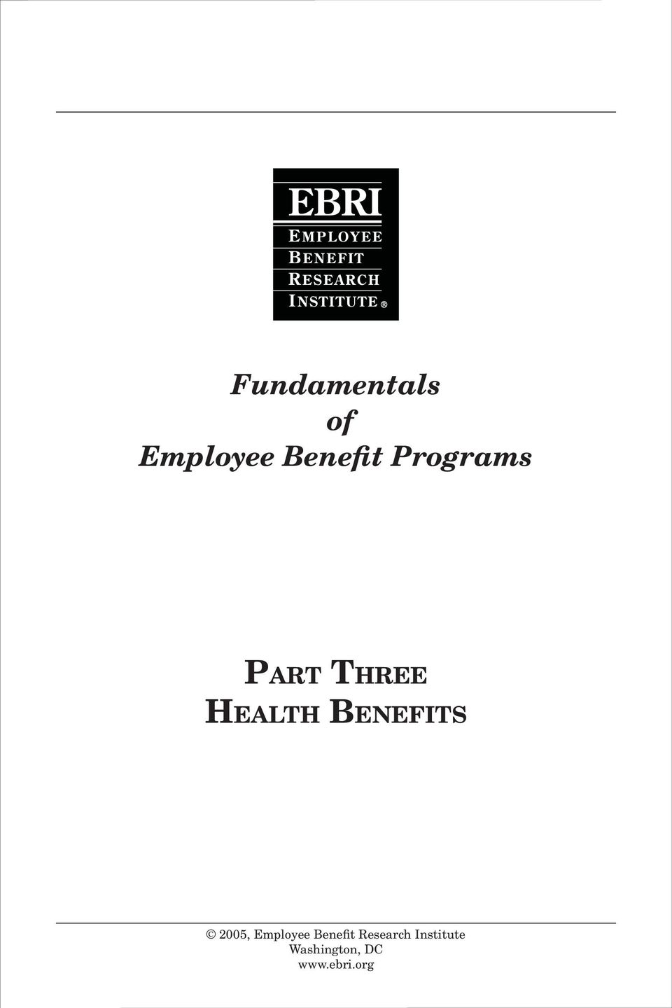 BENEFITS 2005, Employee Benefit