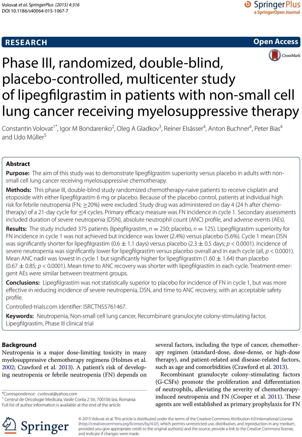 myelosuppressive therapy Constantin Volovat 1*, Igor M Bondarenko 2, Oleg A Gladkov 3, Reiner Elsässer 4, Anton Buchner 4, Peter Bias 4 and Udo Müller 5 Abstract Purpose: The aim of this study was to