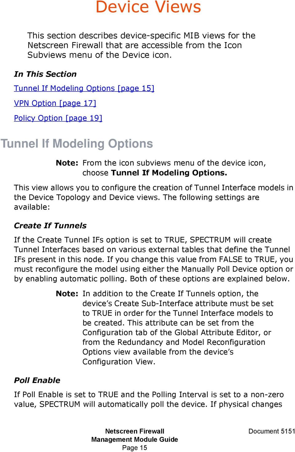 Modeling Options. This view allows you to configure the creation of Tunnel Interface models in the Device Topology and Device views.