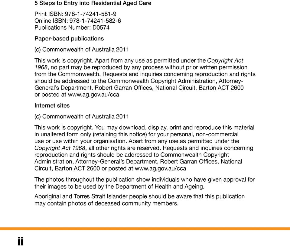 Requests and inquiries concerning reproduction and rights should be addressed to the Commonwealth Copyright Administration, Attorney- General s Department, Robert Garran Offices, National Circuit,