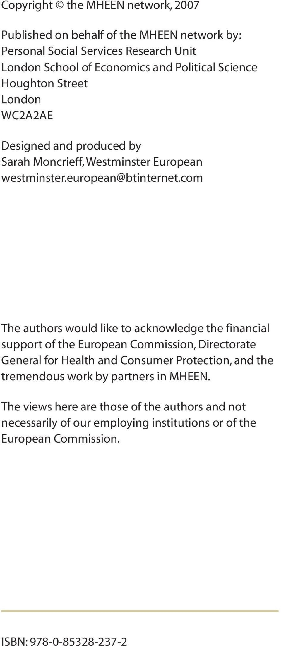 com The authors would like to acknowledge the financial support of the European Commission, Directorate General for Health and Consumer Protection, and the