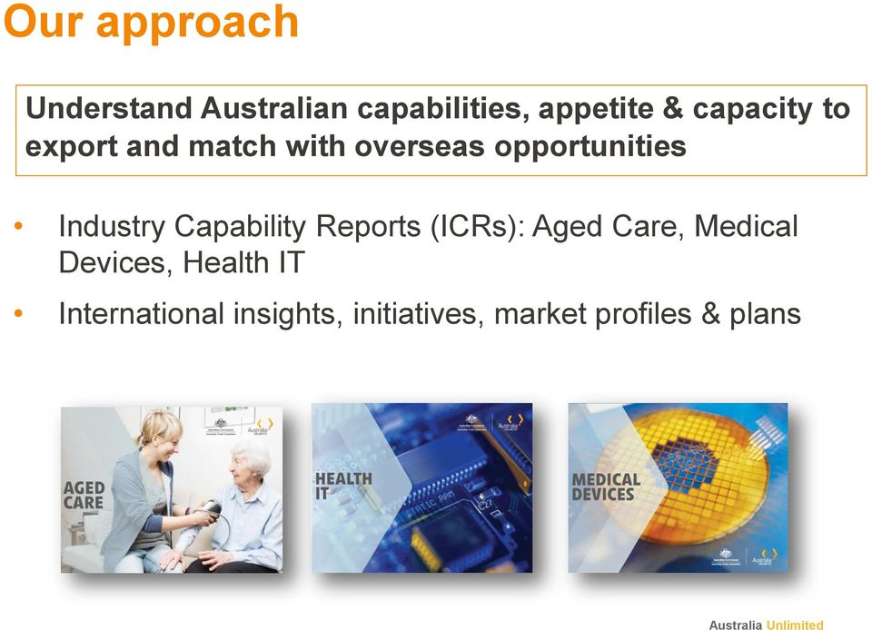 Industry Capability Reports (ICRs): Aged Care, Medical