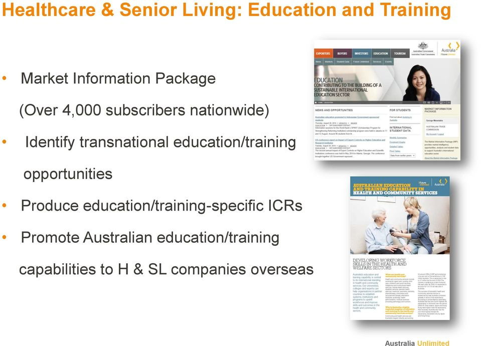 education/training opportunities Produce education/training-specific