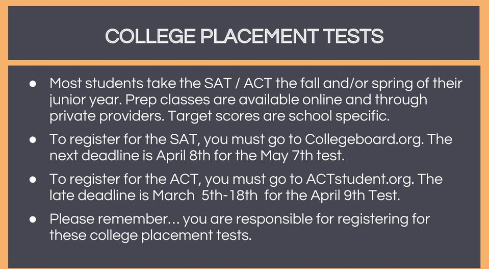 To register for the SAT, you must go to Collegeboard.org. The next deadline is April 8th for the May 7th test.