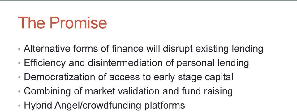 Democratization of access to early stage capital Combining of