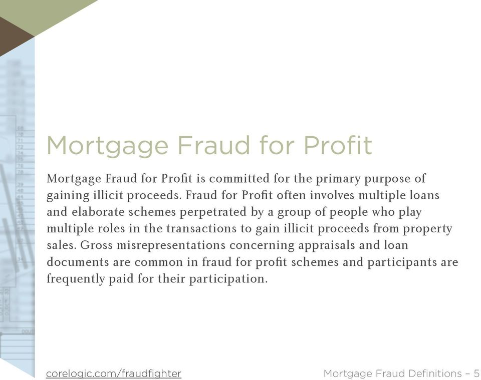 in the transactions to gain illicit proceeds from property sales.