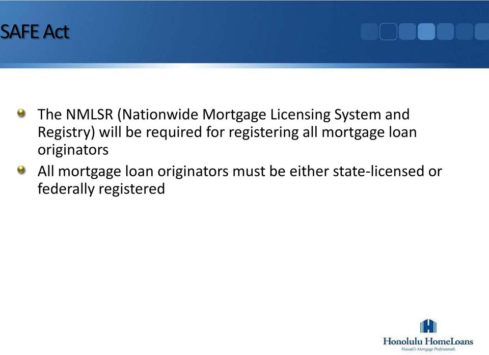 all mortgage loan originators All mortgage loan
