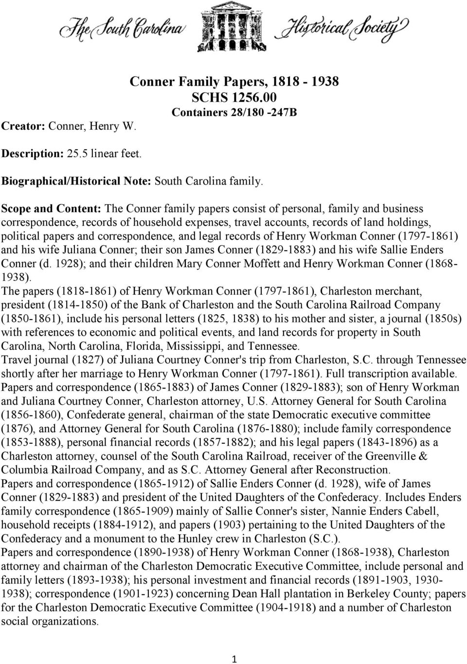 correspondence, and legal records of Henry Workman Conner (1797-1861) and his wife Juliana Conner; their son James Conner (1829-1883) and his wife Sallie Enders Conner (d.