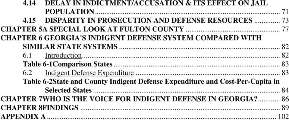 1 Introduction... 82 Table 6-1Comparison States... 83 6.2 Indigent Defense Expenditure.