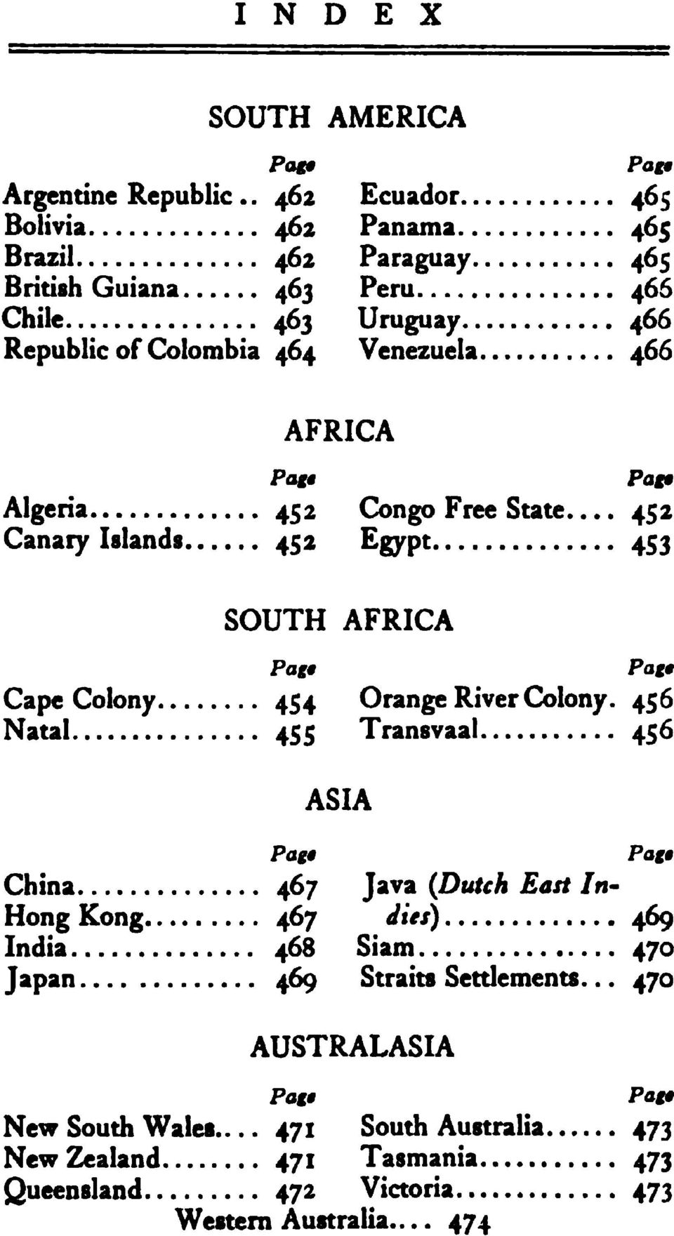 AFRICA Pag Pag9 Algeria 452 Congo Free State. Canary... 452 Islands 452 Egypt 453 SOUTH AFRICA Pag0 Pag Cape Colony 454 Orange River Colony.