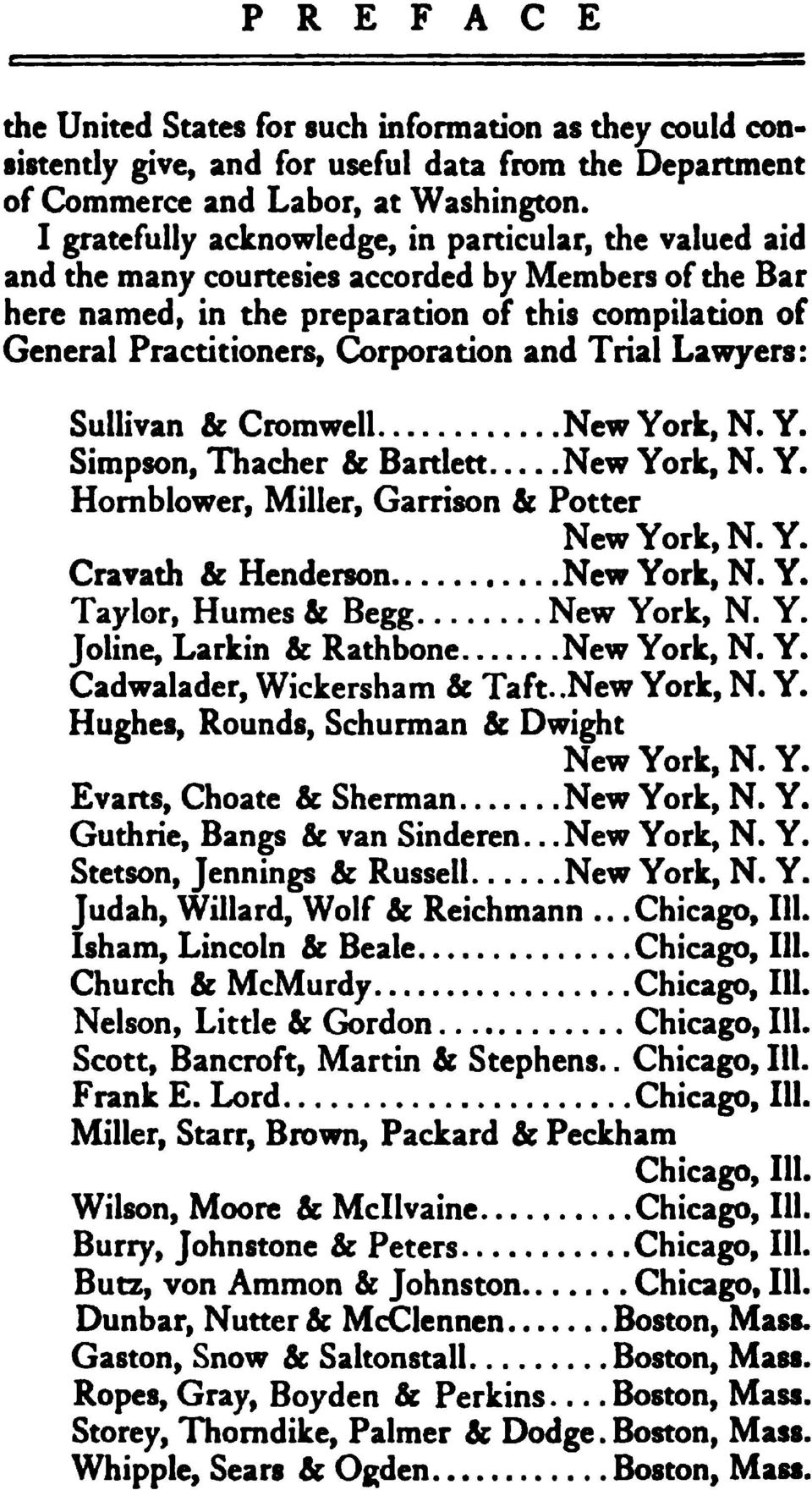 "and Trial Lawyers: Sullivan "" Cromwell New York, N. Y. Simpson, Thacher "" Bartlett New York, N. Y. Homblower, Miller, Garrison "" Potter New York, N.Y. Cravath "" Henderson New York, N. Y. Taylor, Humes k Begg New York, N."