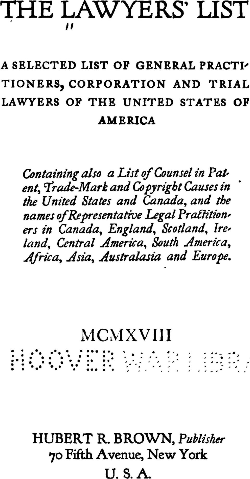 OP AMERICA Containing also a List of Counsel in Patent^ Trade-Mark and CopyrightCauses in the United States and Canada^