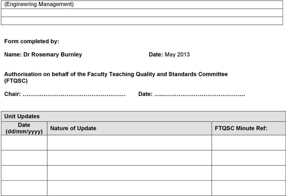 Teaching Quality and Standards Committee (FTQSC) Chair: Date:.