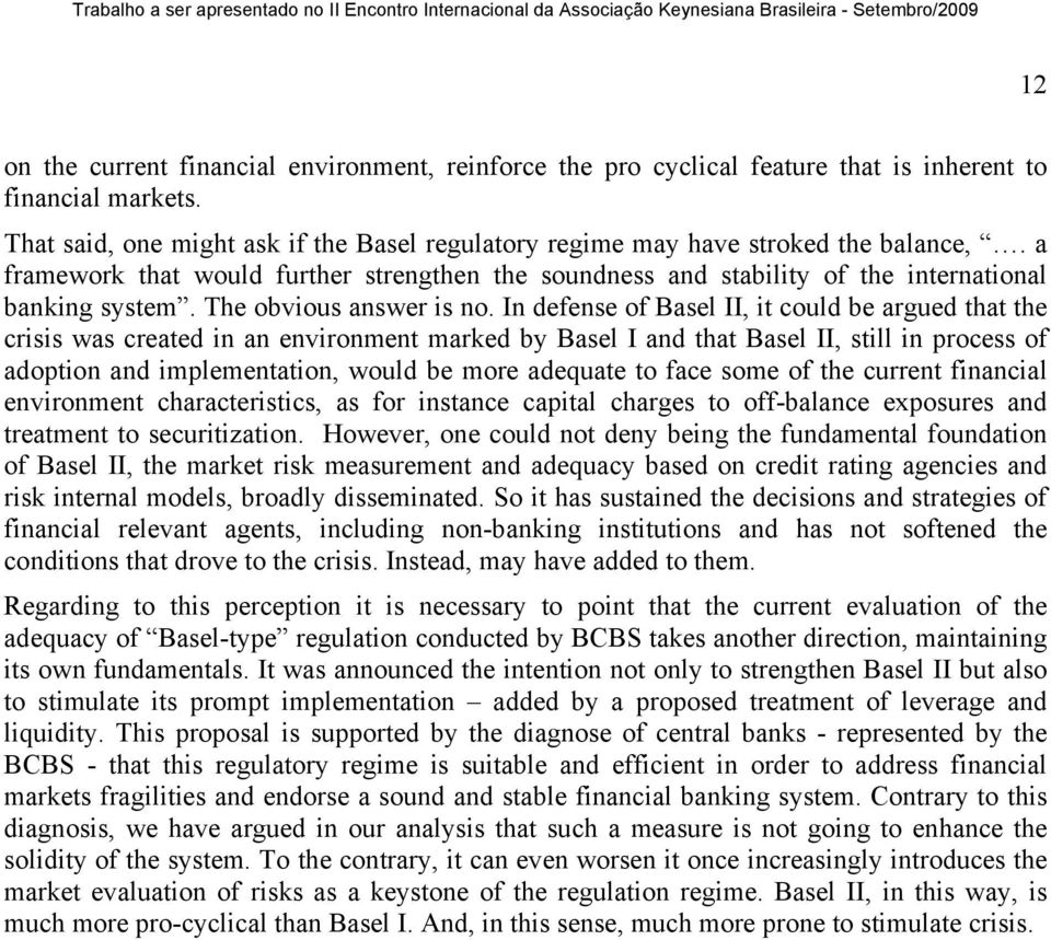 The obvious answer is no.