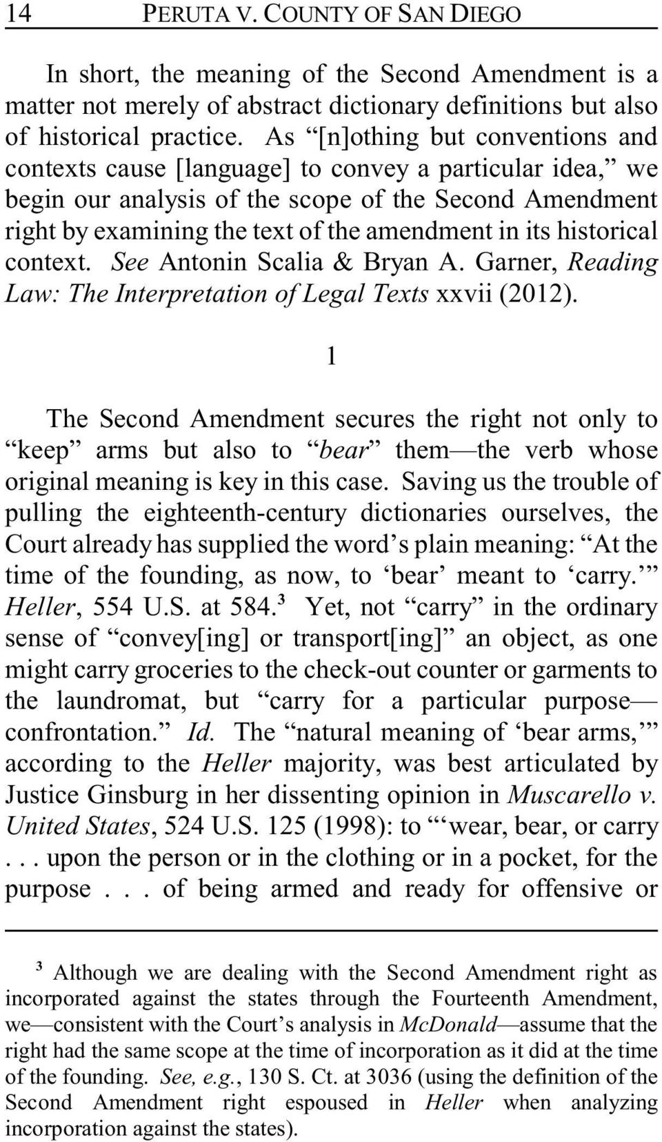 historical context. See Antonin Scalia & Bryan A. Garner, Reading Law: The Interpretation of Legal Texts xxvii (2012).