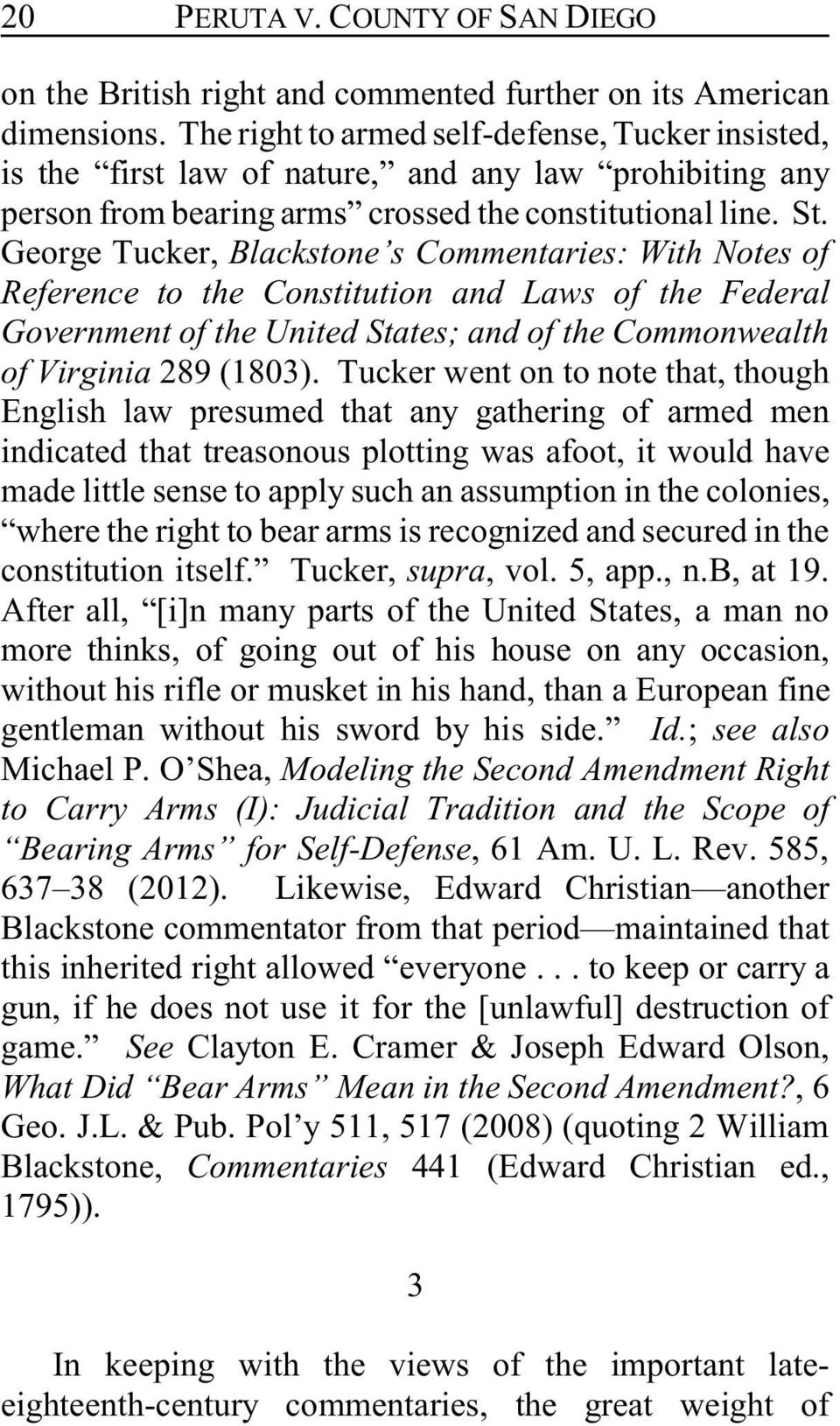 George Tucker, Blackstone s Commentaries: With Notes of Reference to the Constitution and Laws of the Federal Government of the United States; and of the Commonwealth of Virginia 289 (1803).