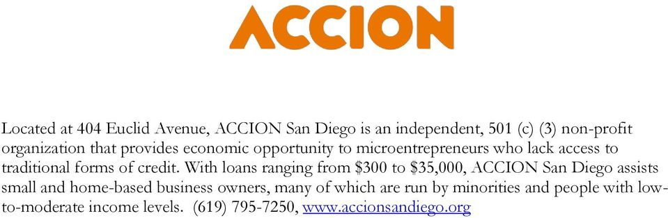 With loans ranging from $300 to $35,000, ACCION San Diego assists small and home-based business owners,