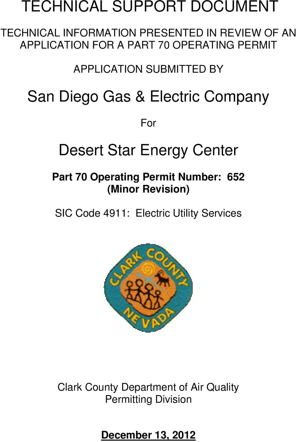 Star Energy Center Part 70 Operating Permit Number: 652 (Minor Revision) SIC Code 4911: