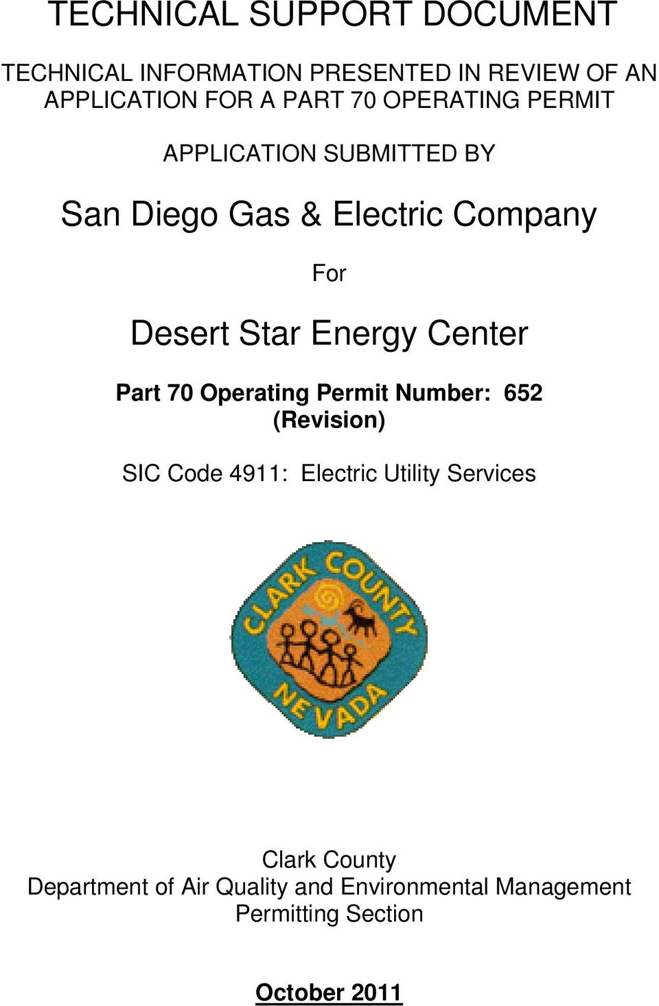 Energy Center Part 70 Operating Permit Number: 652 (Revision) SIC Code 4911: Electric Utility