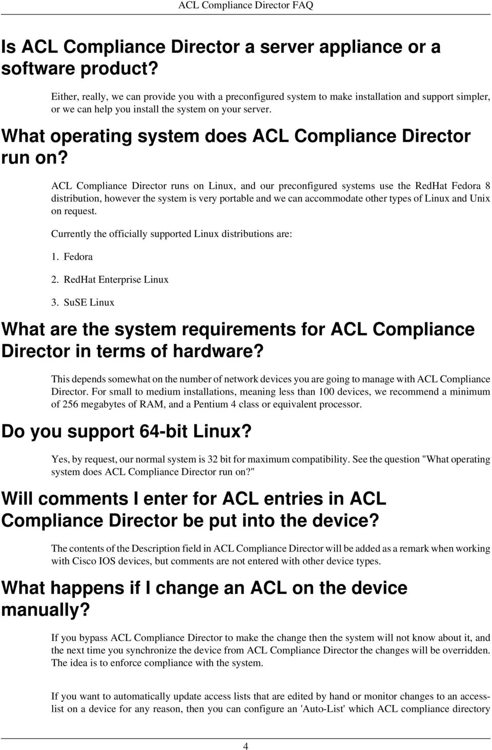 What operating system does ACL Compliance Director run on?