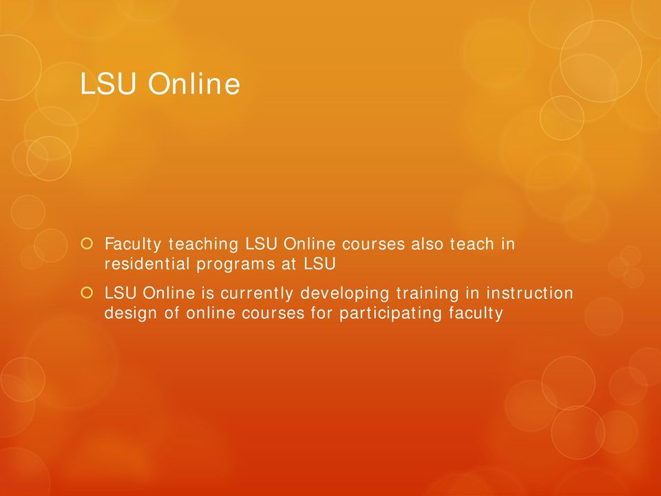 Online is currently developing training in