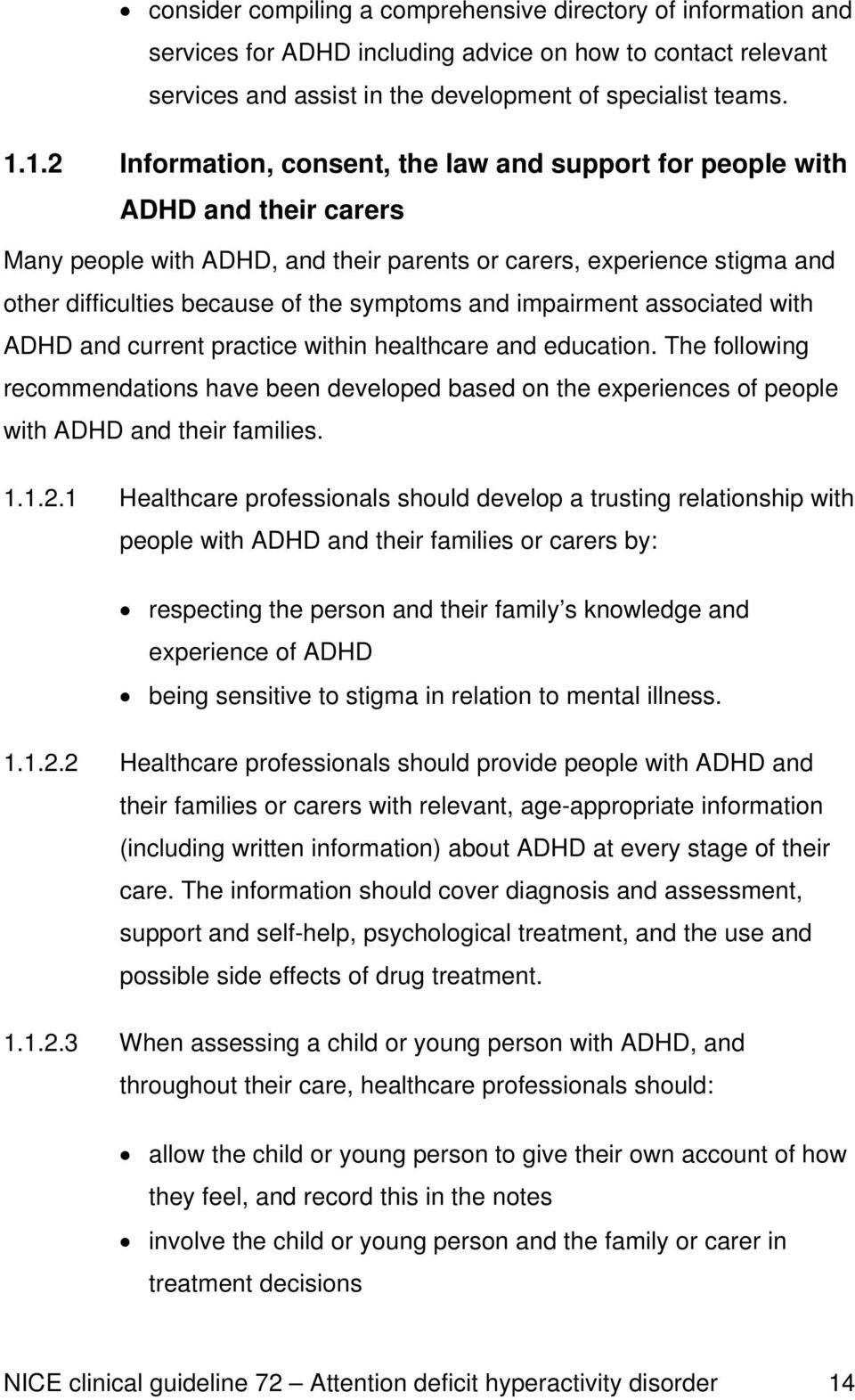 symptoms and impairment associated with ADHD and current practice within healthcare and education.