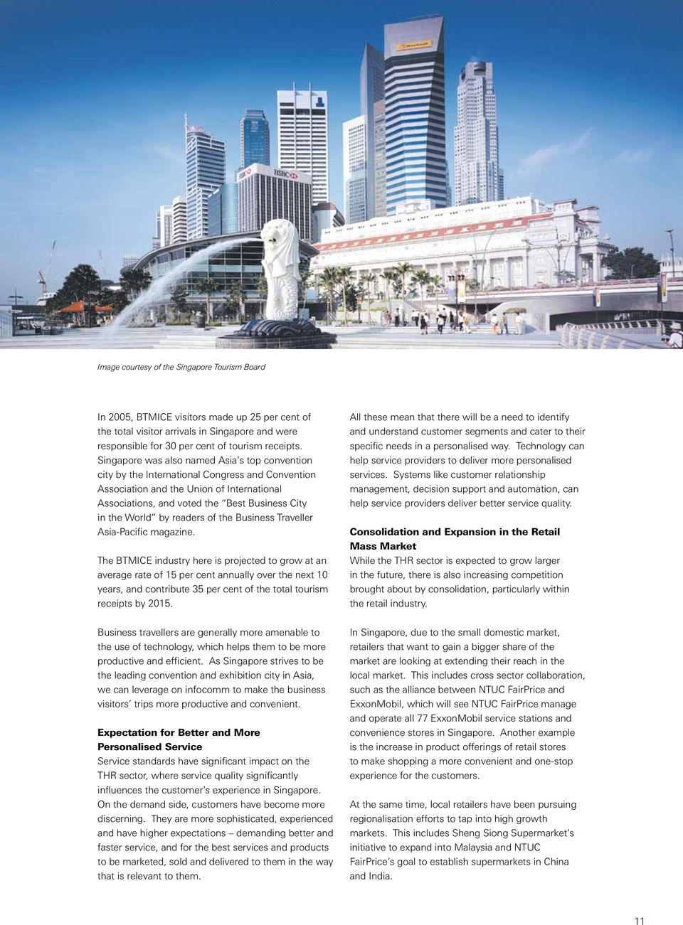 by readers of the Business Traveller Asia-Pacific magazine.