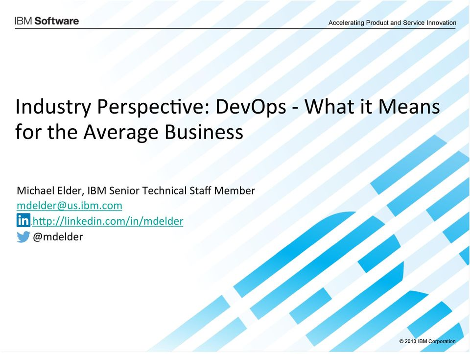 ve: DevOps - What it Means for the Average Business