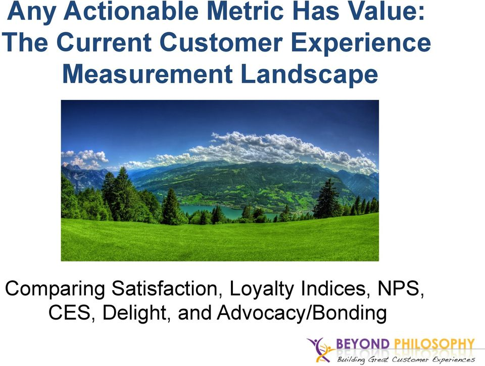 Landscape Comparing Satisfaction, Loyalty