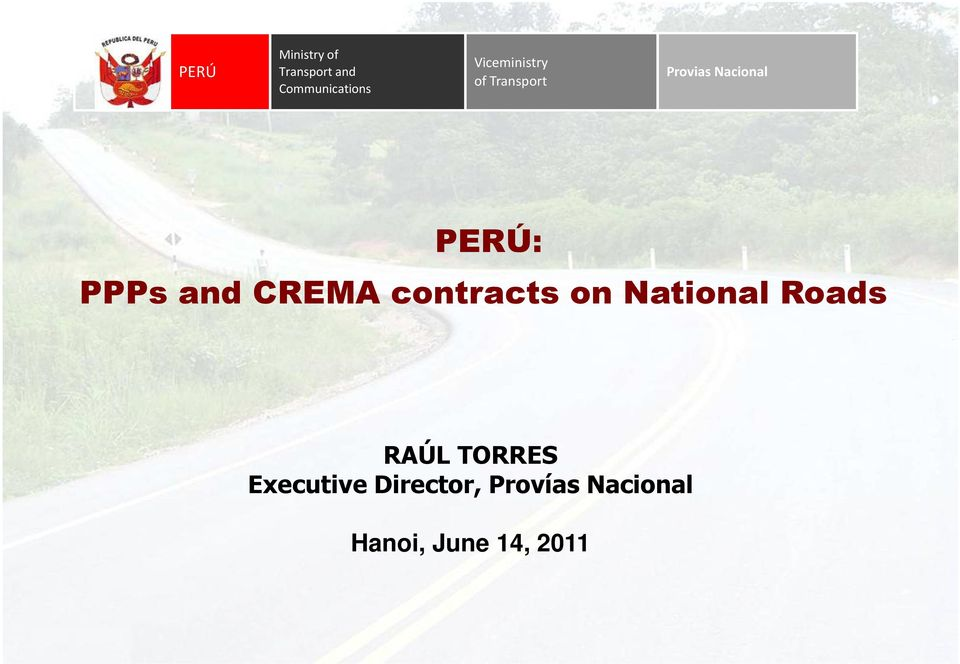 PPPs and CREMA contracts on National Roads RAÚL