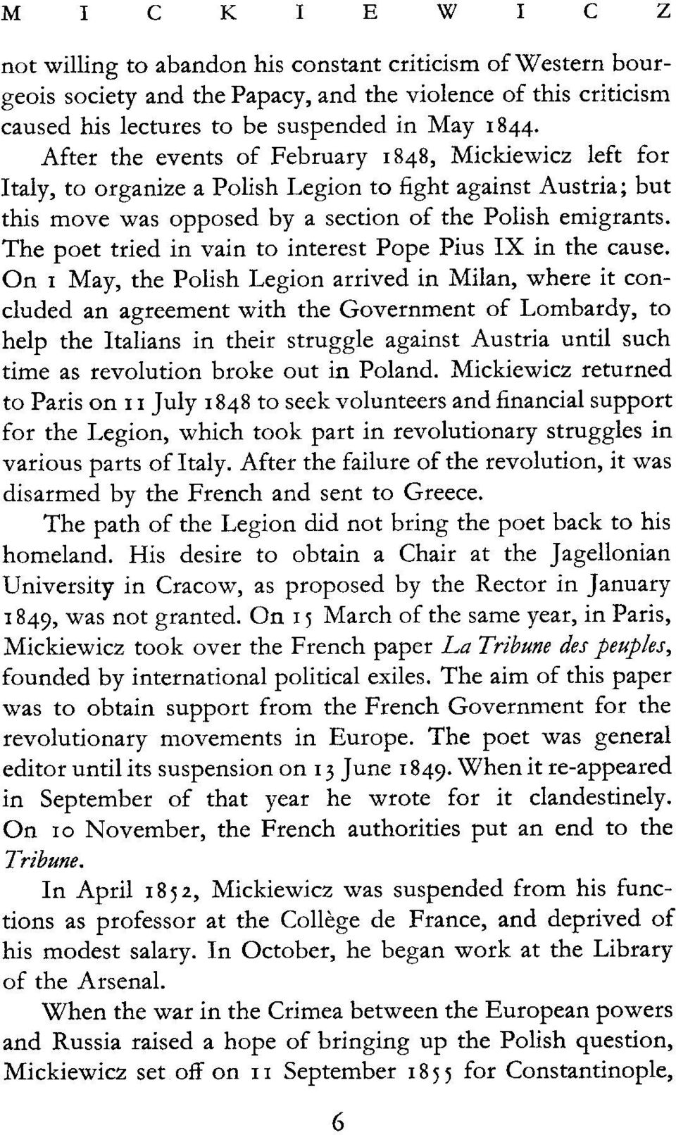 The poet tried in vain to interest Pope Pius IX in the cause.