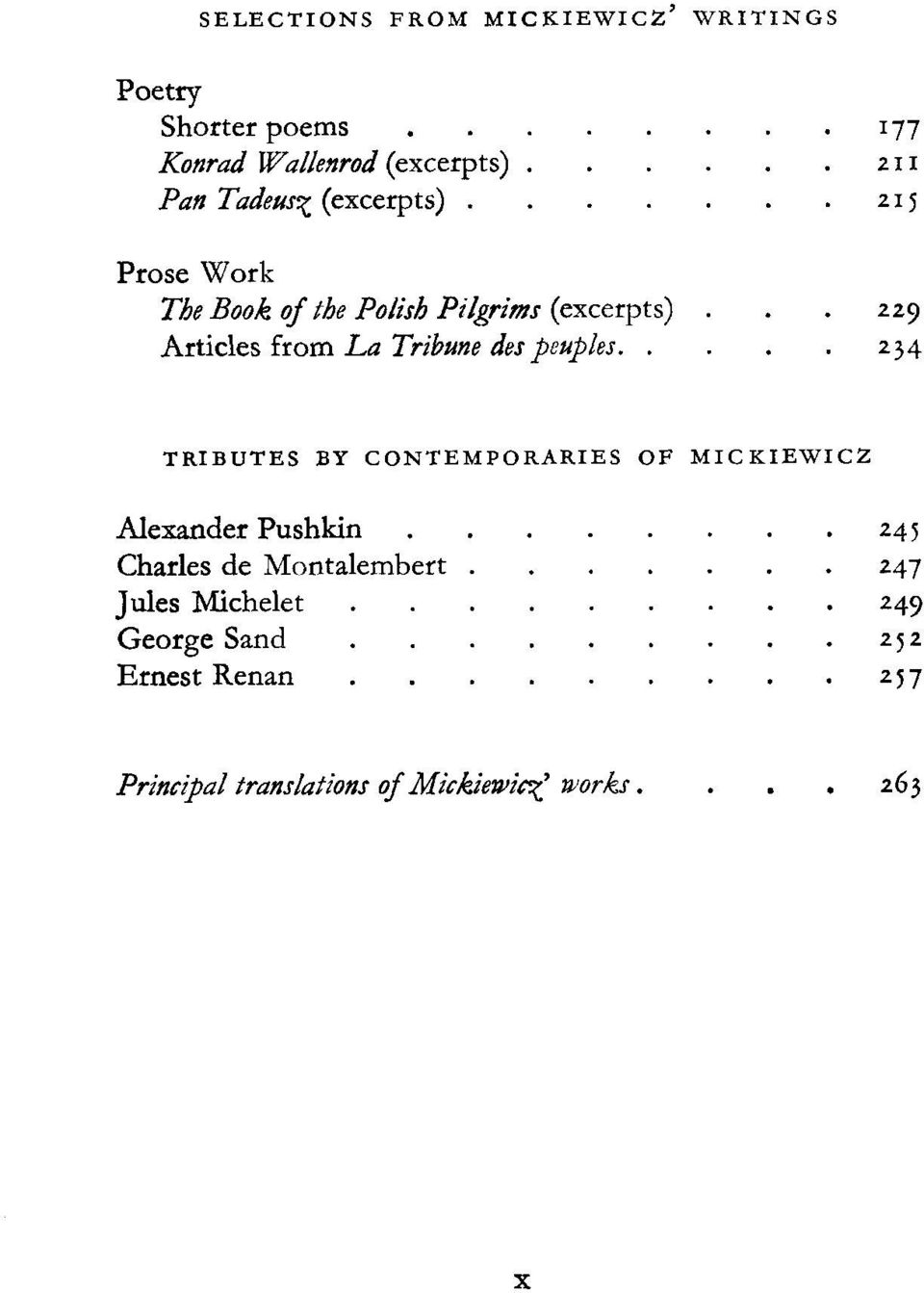 Articles from La Tribune des peuples..... 229.. 234 TRIBUTES BY CONTEMPORARIES OF MICKIEWICZ Alexander Pushkin.