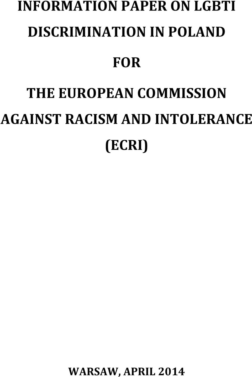 EUROPEAN COMMISSION AGAINST