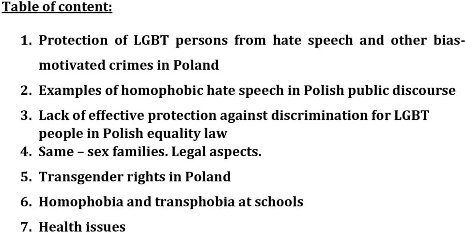 Examples of homophobic hate speech in Polish public discourse 3.