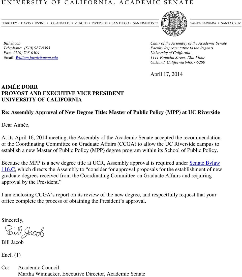edu Chair of the Assembly of the Academic Senate Faculty Representative to the Regents University of California 1111 Franklin Street, 12th Floor Oakland, California 94607-5200 April 17, 2014 AIMÉE