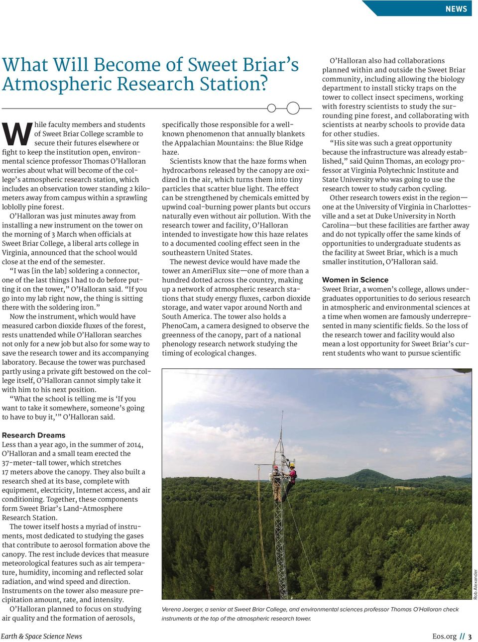about what will become of the college s atmospheric research station, which includes an observation tower standing 2 kilometers away from campus within a sprawling loblolly pine forest.