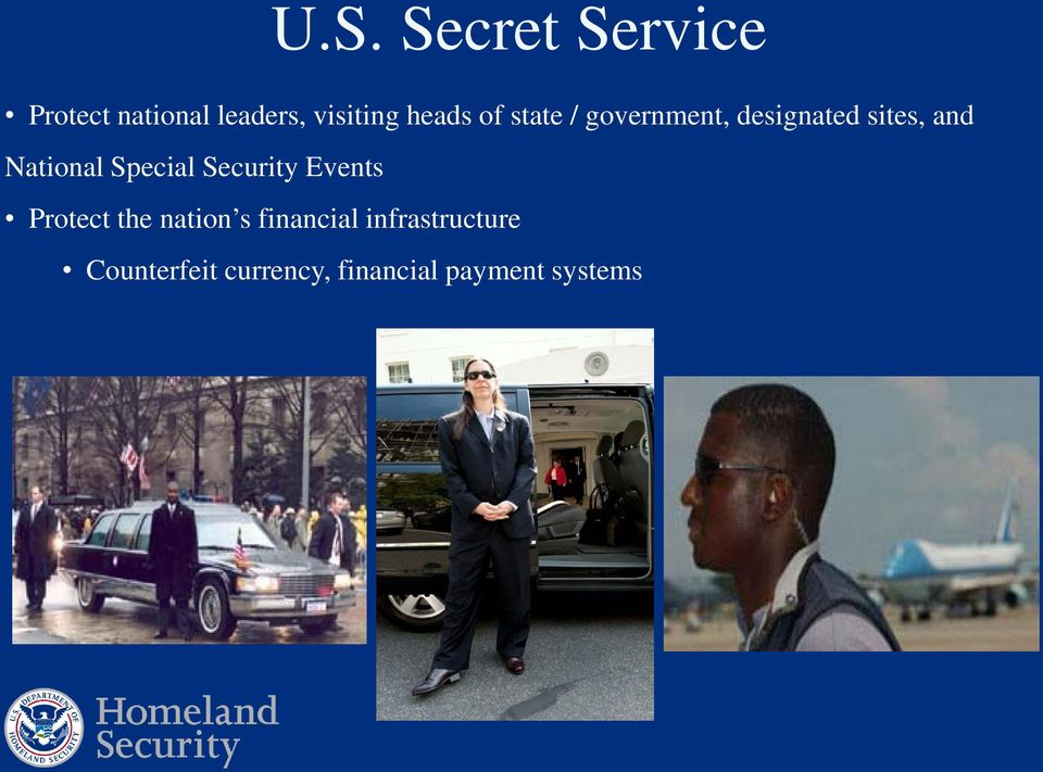 National Special Security Events Protect the nation s