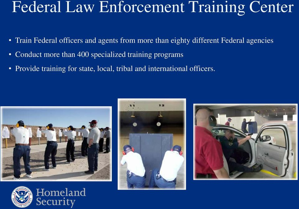 agencies Conduct more than 400 specialized training programs