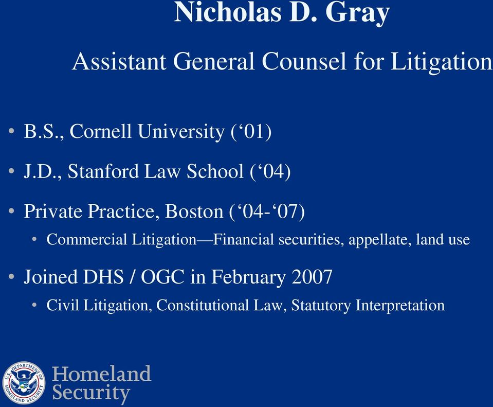 , Stanford Law School ( 04) Private Practice, Boston ( 04-07) Commercial