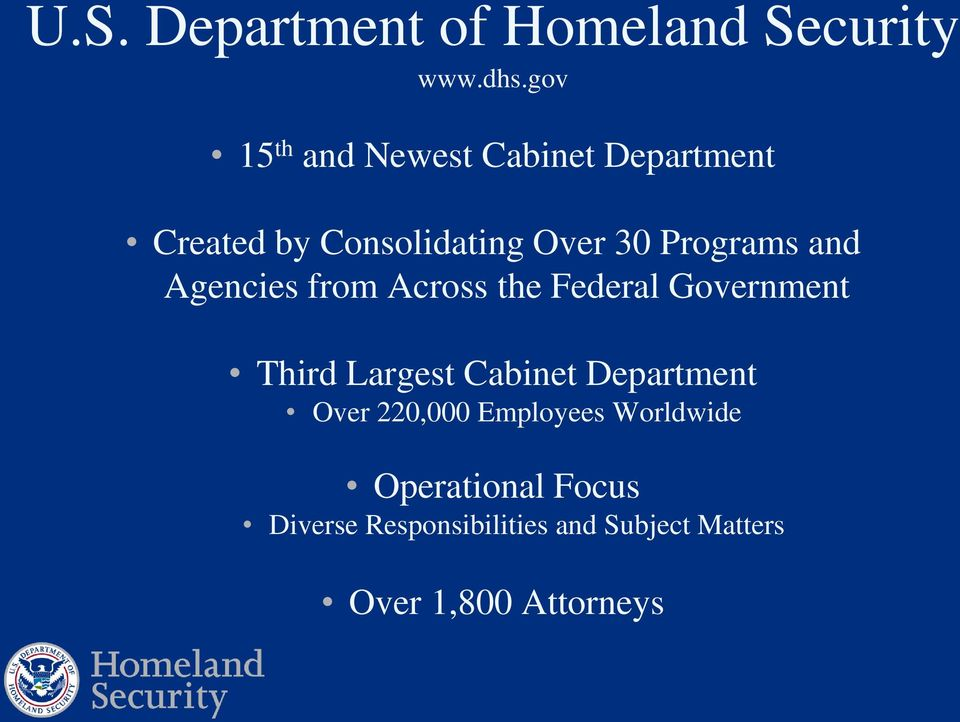 Programs and Agencies from Across the Federal Government Third Largest Cabinet