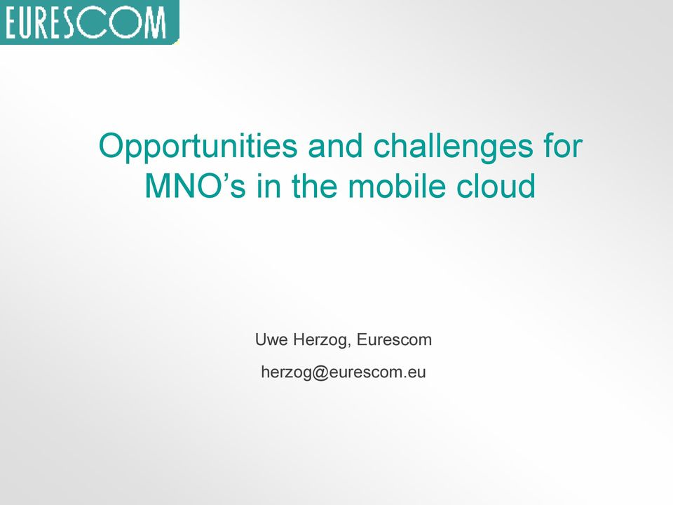 the mobile cloud Uwe