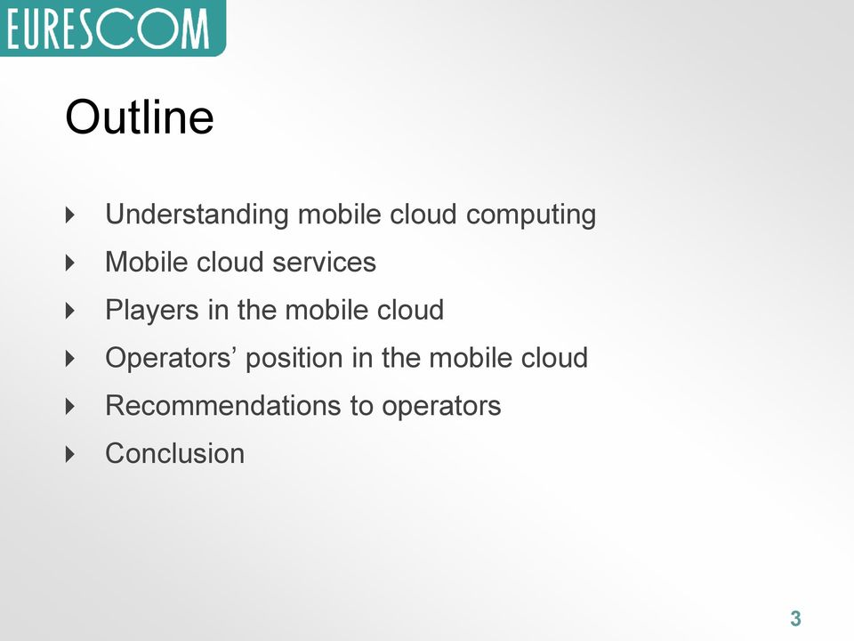 the mobile cloud Operators position in the
