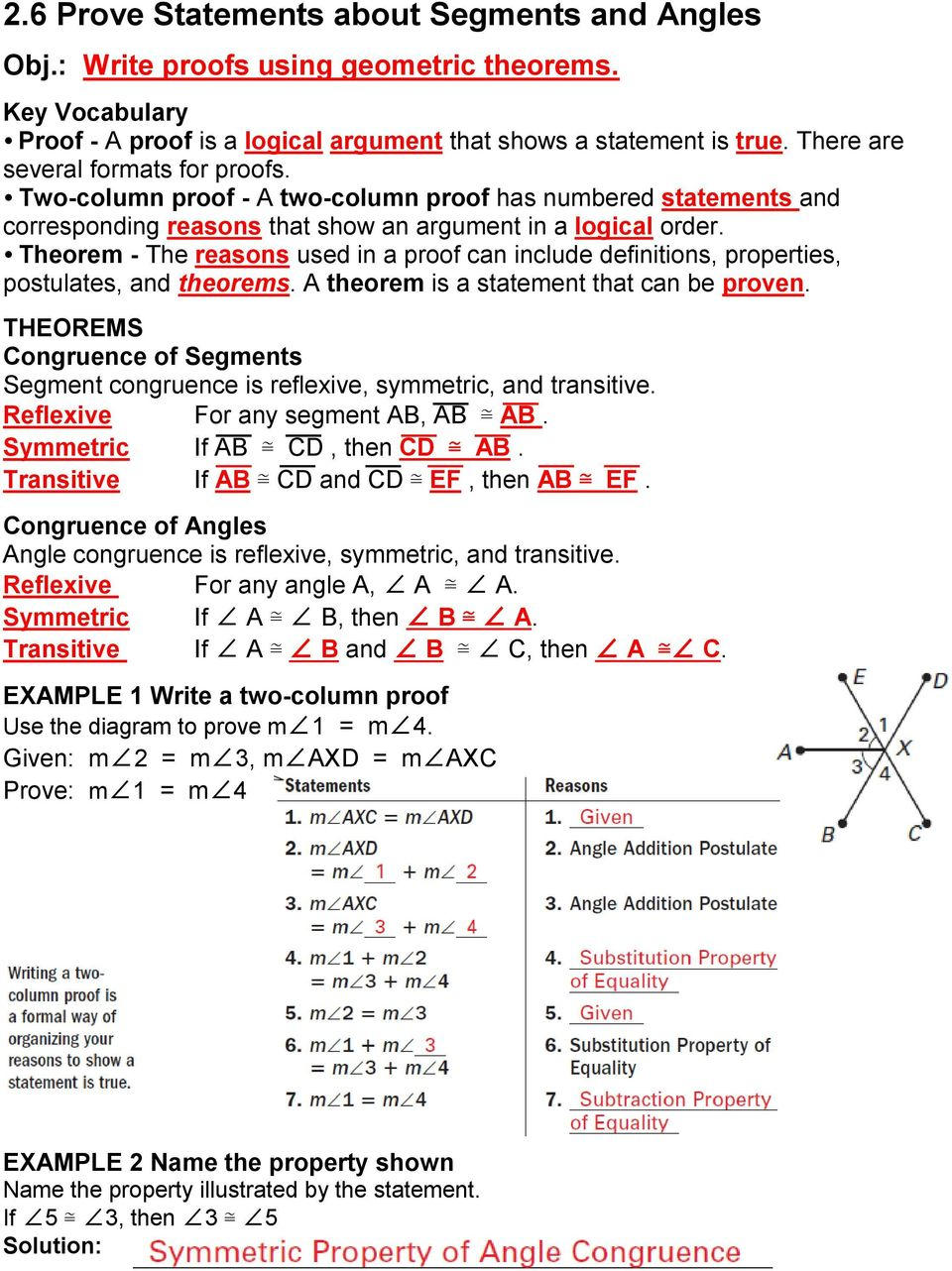 Theorem - The reasons used in a proof can include definitions, properties, postulates, and theorems. A theorem is a statement that can be proven.