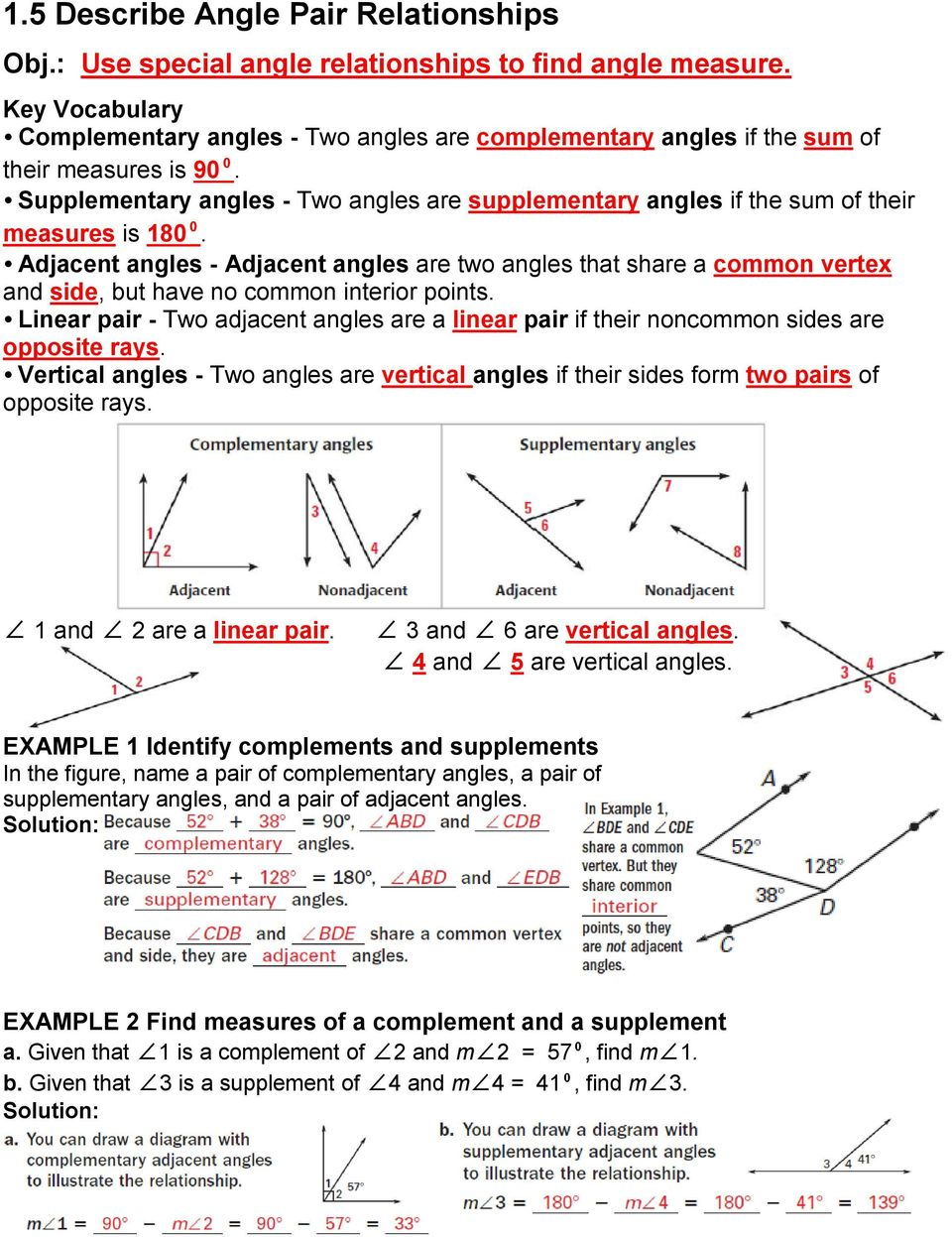 Supplementary angles - Two angles are supplementary angles if the sum of their measures is 180⁰.