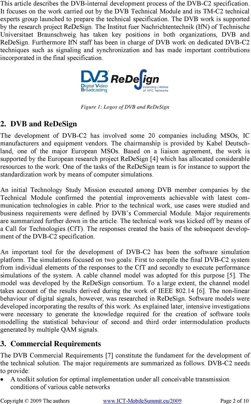 The DVB work is supported by the research project ReDeSign.