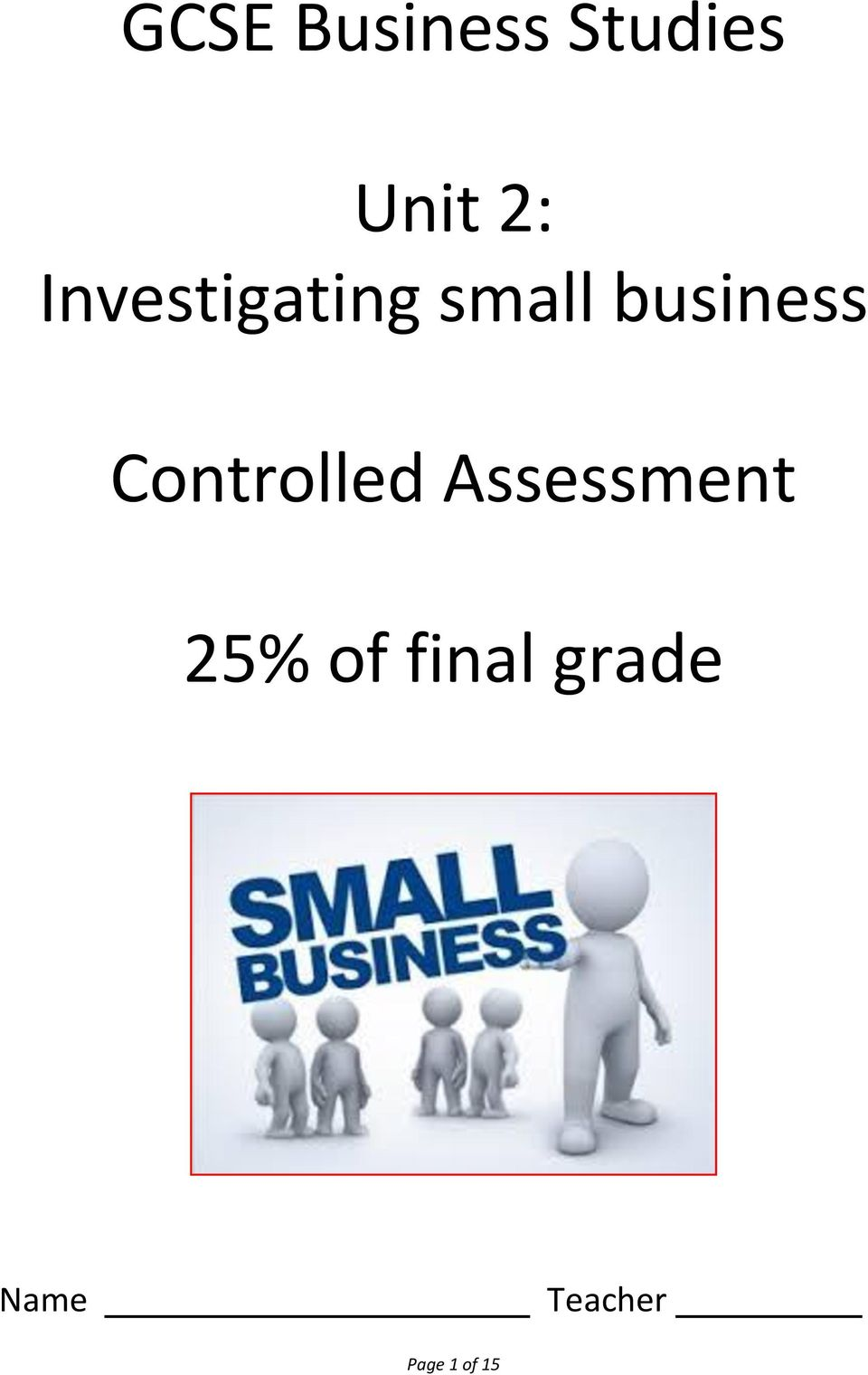 Controlled Assessment 25% of