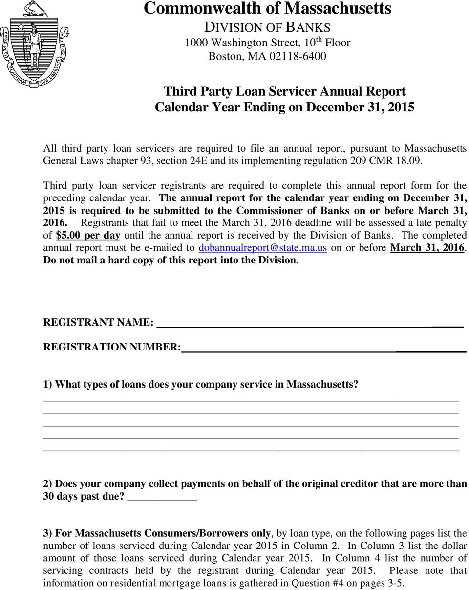 CMR 18.09. Third party loan servicer registrants are required to complete this annual report form for the preceding calendar year.