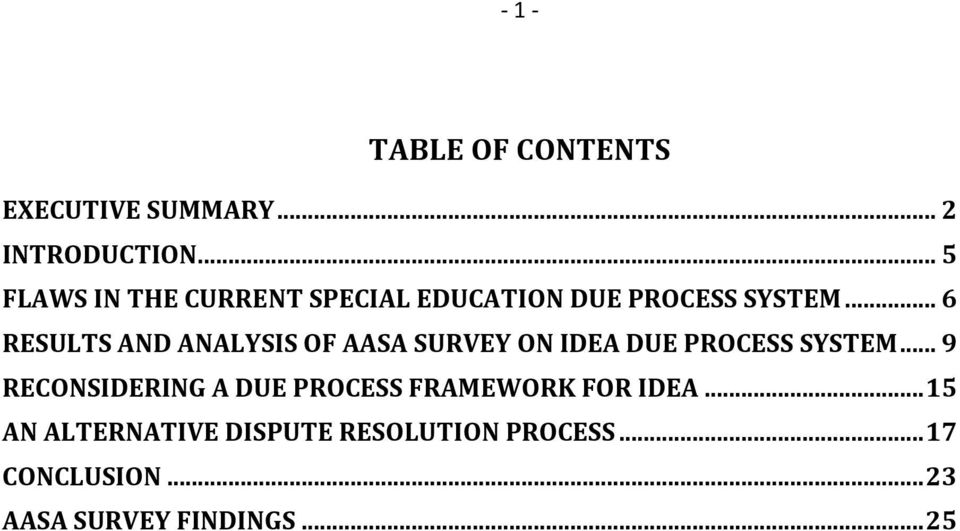 .. 6 RESULTS AND ANALYSIS OF AASA SURVEY ON IDEA DUE PROCESS SYSTEM.