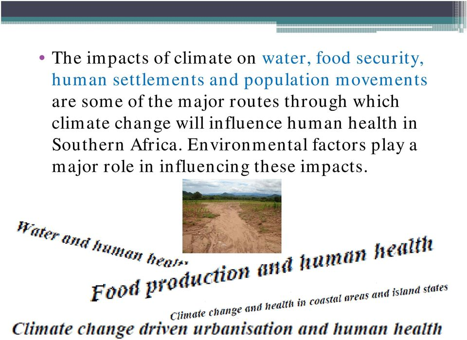which climate change will influence human health in Southern