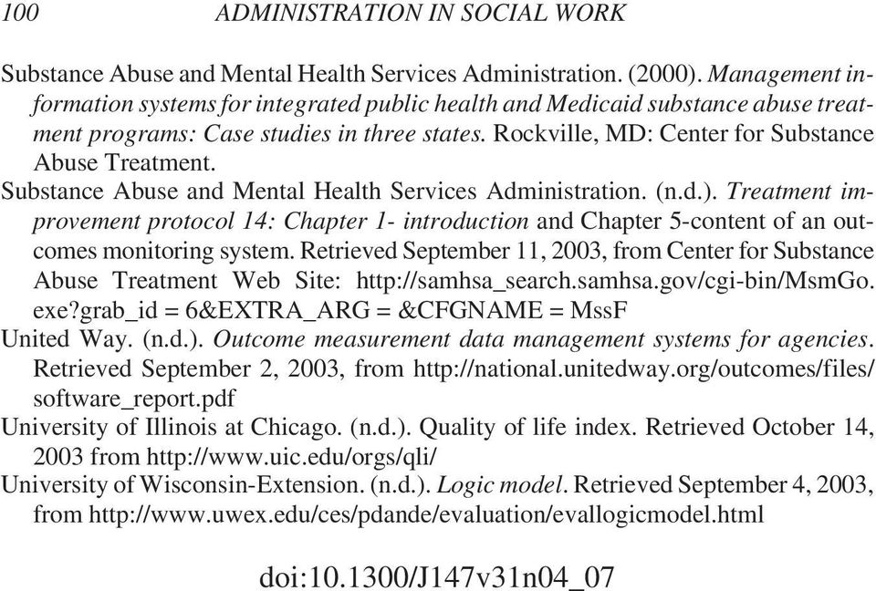 Substance Abuse and Mental Health Services Administration. (n.d.). Treatment improvement protocol 14: Chapter 1- introduction and Chapter 5-content of an outcomes monitoring system.